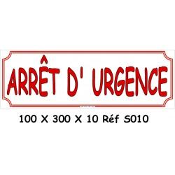 ARRÊT D'URGENCE - 100 X 300 X 10