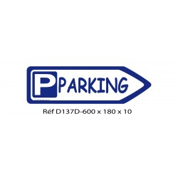 FLECHE SIGNAL PARKING DIRECTIONNEL - 600 X 180 X 10