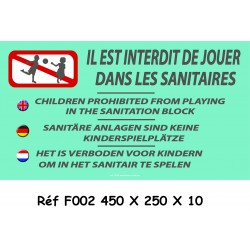 PANNEAU INTERDIT JOUER DANS SANITAIRE 4L - 450 X 250 X 10
