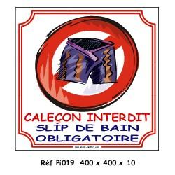 CALEÇON INTERDIT - 400 X 400 X 10