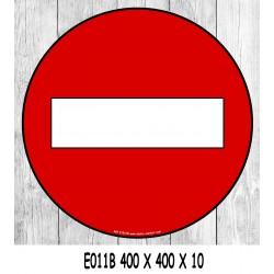 PANNEAU SENS INTERDIT - 400 X 400 X 10