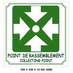 POINT DE RASSEMBLEMENT 2L - 400 X 400 X 10