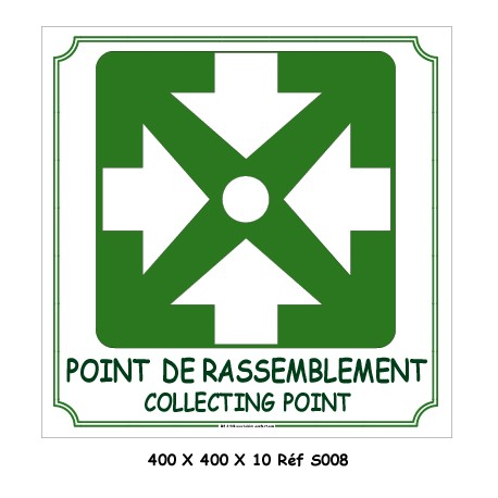 POINT DE RASSEMBLEMENT 2L - 400 X 400 X 10