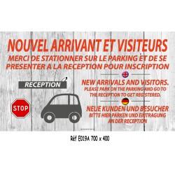 PANNEAU NOUVEL ARRIVANT ET VISITEURS 4L - 700 X 400 X10