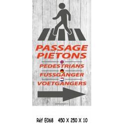 PANNEAU PASSAGE PIÉTON 4L - 450 X 250 X 10