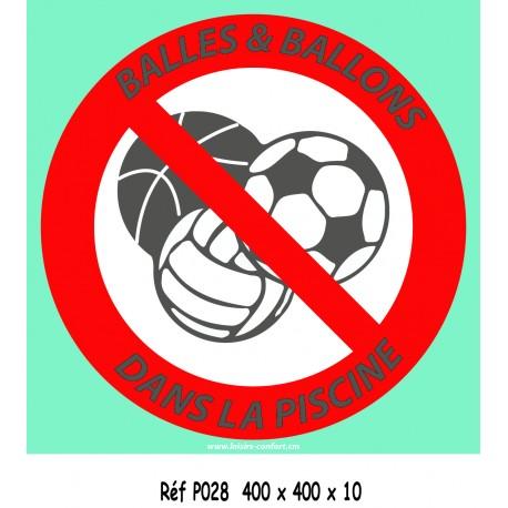 PANNEAU BALLONS INTERDITS - 400 X 400 X 10