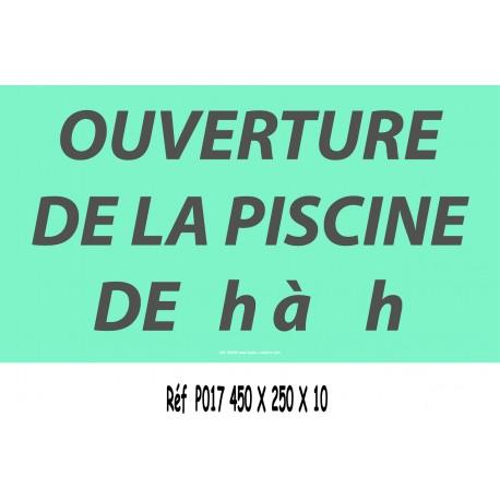 PANNEAU HEURES OUVERTURE PISCINE - 450 X 250 X 10